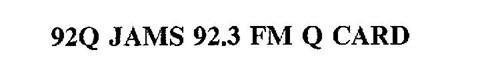 92Q JAMS 92.3 FM Q CARD