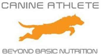 CANINE ATHLETE BEYOND BASIC NUTRITION