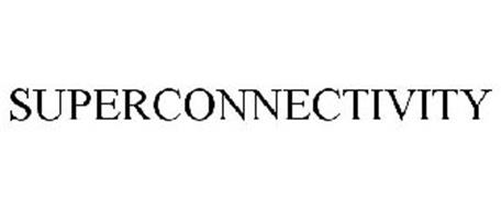 SUPERCONNECTIVITY