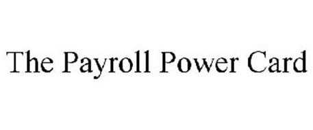 THE PAYROLL POWER CARD