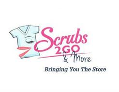SCRUBS 2 GO & MORE BRINGING YOU THE STORE