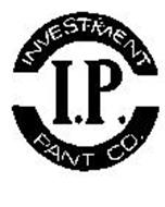 I.P. INVESTMENT PANT CO.