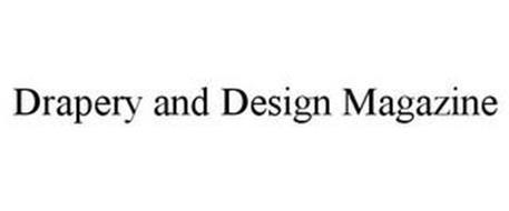 DRAPERY AND DESIGN MAGAZINE