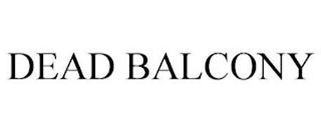 DEAD BALCONY