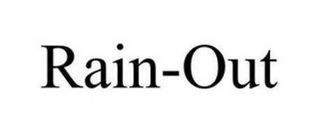 RAIN-OUT