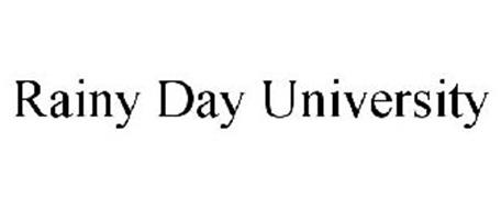 RAINY DAY UNIVERSITY