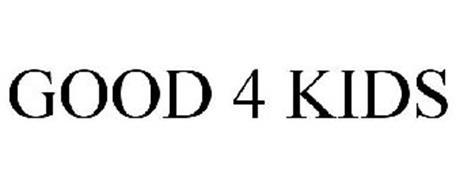 GOOD 4 KIDS
