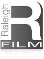 RALEIGH R FILM