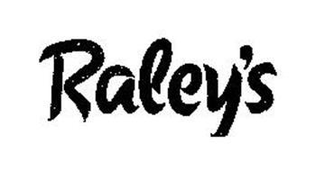 RALEY S