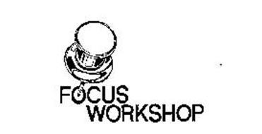 FOCUS WORKSHOP