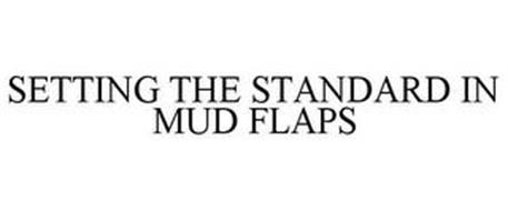 SETTING THE STANDARD IN MUD FLAPS