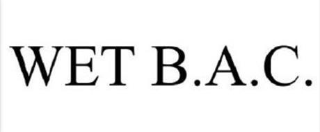 WET B.A.C.