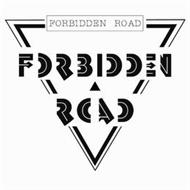 FORBIDDEN ROAD