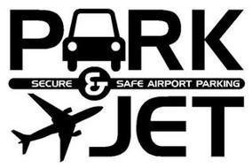 PARK & JET SECURE SAFE AIRPORT PARKING