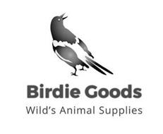 BIRDIE GOODS WILD'S ANIMAL SUPPLIES