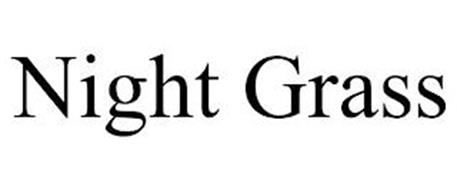 NIGHT GRASS