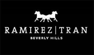RAMIREZ | TRAN BEVERLY HILLS