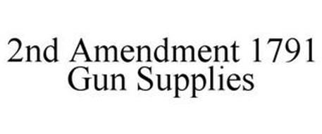 2ND AMENDMENT 1791 GUN SUPPLIES