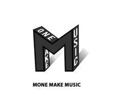 M MONE MAKE MUSIC
