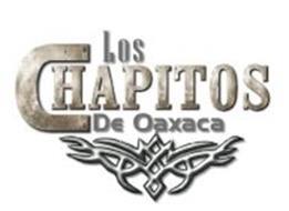 LOS CHAPITOS DE OAXACA