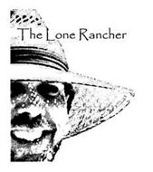 THE LONE RANCHER