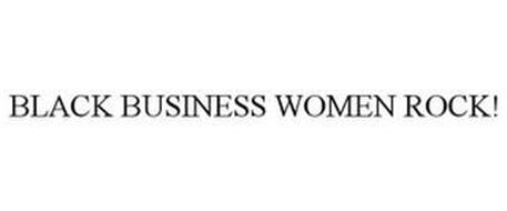 BLACK BUSINESS WOMEN ROCK!