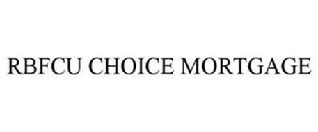 RBFCU CHOICE MORTGAGE