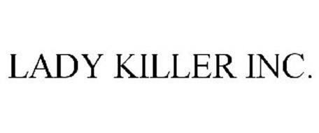 LADY KILLER INC.