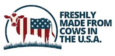 FRESHLY MADE FROM COWS IN THE U.S.A.