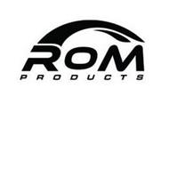 ROM PRODUCTS
