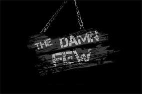 THE DAMN FEW