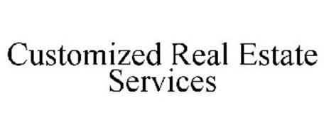 CUSTOMIZED REAL ESTATE SERVICES