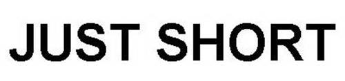 JUST SHORT