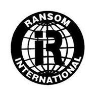 R RANSOM INTERNATIONAL