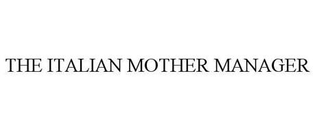 THE ITALIAN MOTHER MANAGER