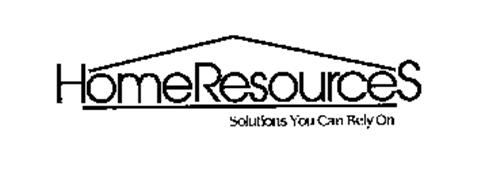 HOMERESOURCES SOLUTIONS YOU CAN RELY ON