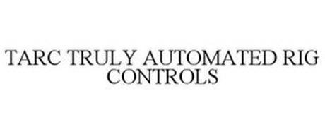 TARC TRULY AUTOMATED RIG CONTROLS