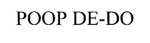POOP DE-DO