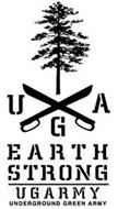 UGA EARTH STRONG UGARMY UNDERGROUND GREEN ARMY