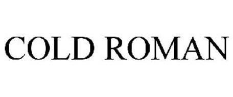 COLD ROMAN