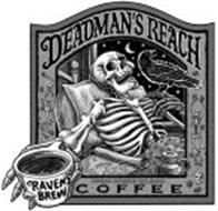 DEADMAN'S REACH RAVEN'S BREW HIGH SPEED BLEND COFFEE BARANOF ISLAND