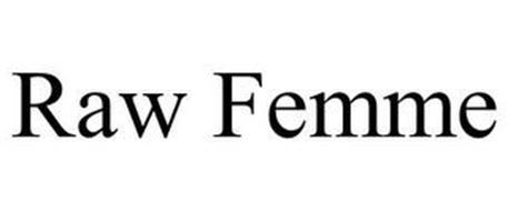 RAW FEMME