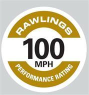 RAWLINGS PERFORMANCE RATING 100 MPH