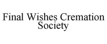 FINAL WISHES CREMATION SOCIETY