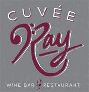 CUVÉE RAY WINE BAR RESTAURANT