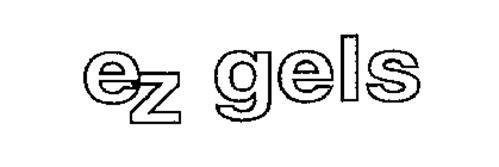 EZ GELS