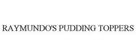 RAYMUNDO'S PUDDING TOPPERS