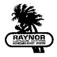RAYNOR GARAGE DOORS HURRICANE-READY SYSTEM