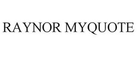 RAYNOR MYQUOTE