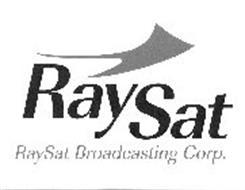RAYSAT RAYSAT BROADCASTING CORP.